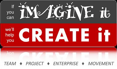 Imagine it... CREATE it